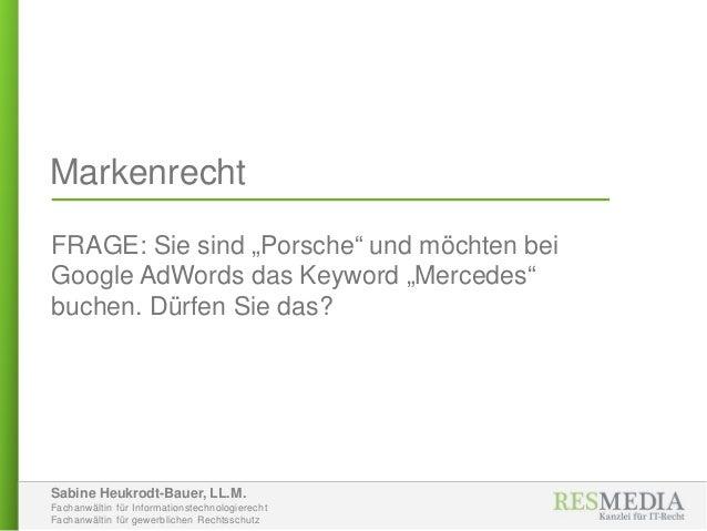 Sabine Heukrodt-Bauer, LL.M. Fachanwältin für Informationstechnologierecht Fachanwältin für gewerblichen Rechtsschutz Mark...