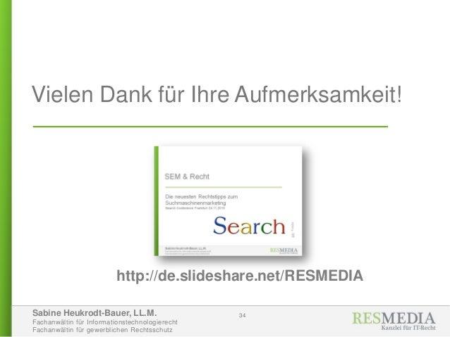 Sabine Heukrodt-Bauer, LL.M. Fachanwältin für Informationstechnologierecht Fachanwältin für gewerblichen Rechtsschutz 34 V...