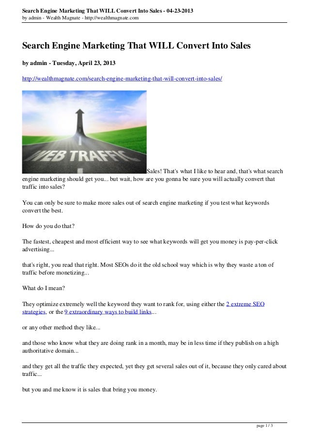 Search Engine Marketing That WILL Convert Into Sales - 04-23-2013by admin - Wealth Magnate - http://wealthmagnate.comSearc...