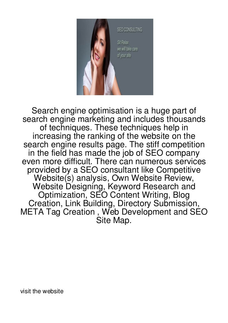 Search engine optimisation is a huge part ofsearch engine marketing and includes thousands     of techniques. These techni...