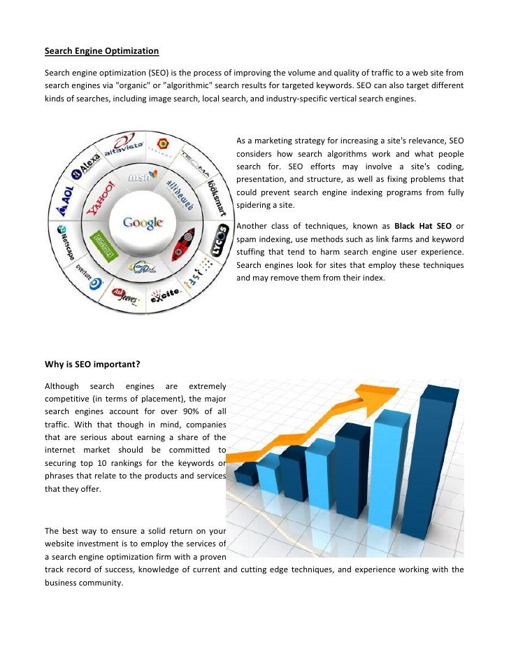 Search Engine Optimization  Search engine optimization (SEO) is the process of improving the volume and quality of traffic...