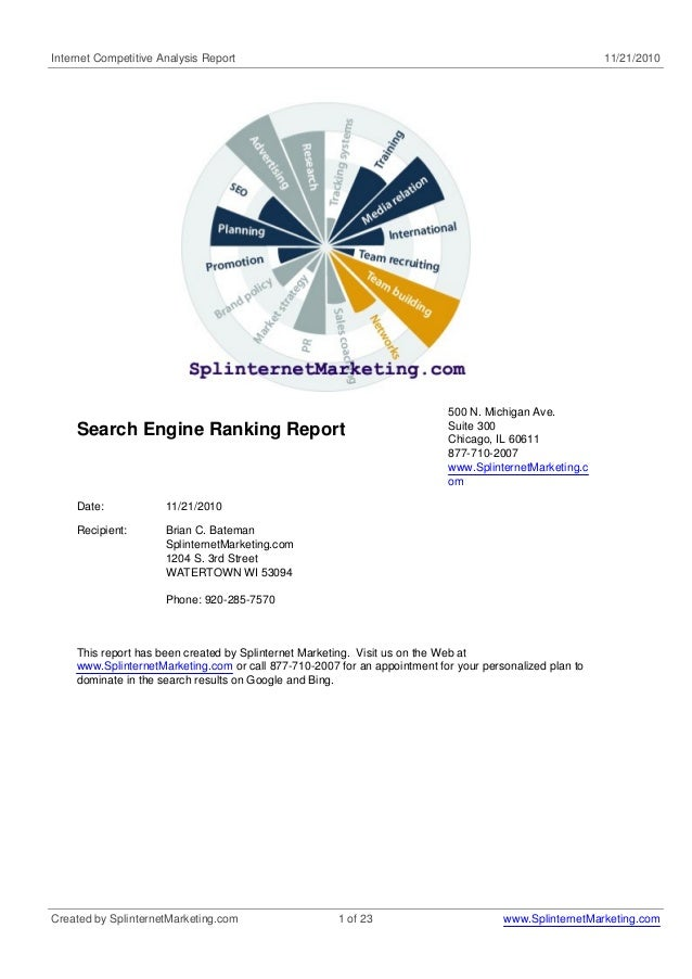 Internet Competitive Analysis Report 11/21/2010 Search Engine Ranking Report 500 N. Michigan Ave. Suite 300 Chicago, IL 60...