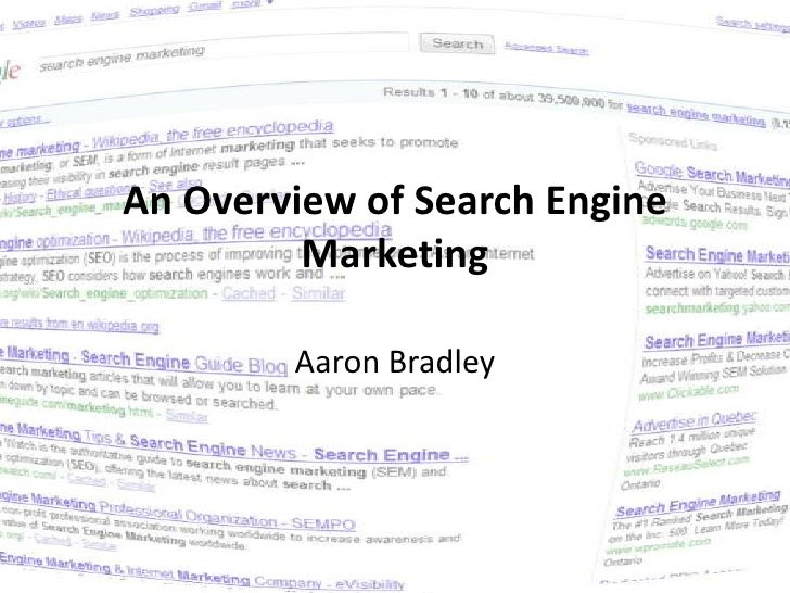 An Overview of Search Engine Marketing<br />Aaron Bradley<br />