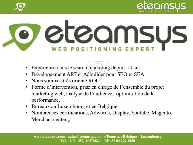 Faites travailler le web pour vous! www.eteamsys.com - sales@eteamsys.com www.eteamsys.com – sales@eteamsys.com - eTeamsys...