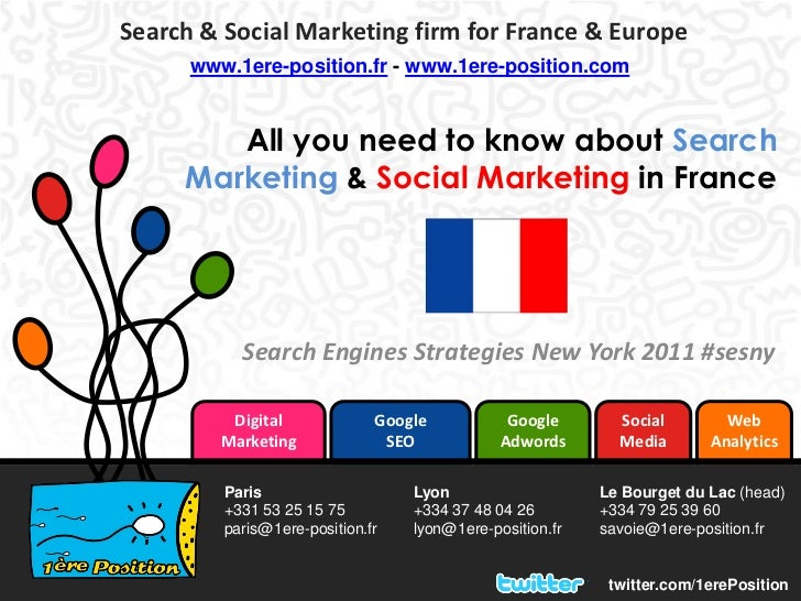 Search & Social Marketing firm for France & Europe      www.1ere-position.fr - www.1ere-position.com        All you need t...
