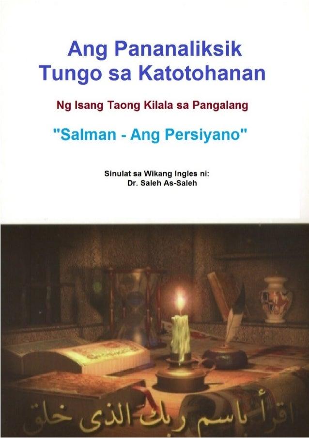 """Ang Pananaliksik Tungo sa Katotohanan Ng Isang Taong Kilala sa Pangalang """"Salman - Ang Persiyano"""" Sinulat sa Wikang Ingles..."""