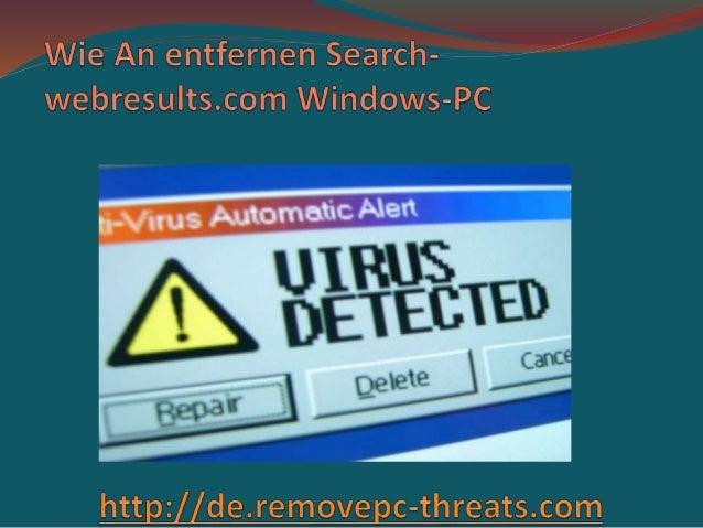 Search-webresults.com ist eine sehr destruktive Malwarebedrohung, die heimlich ruft über Windows- System installiert und r...