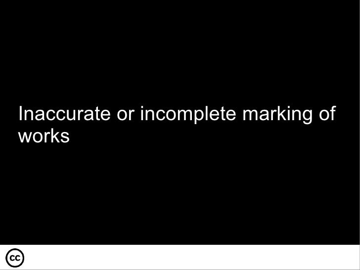 Inaccurate or incomplete marking of works