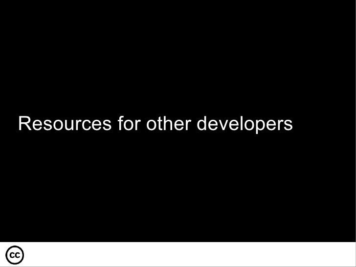 Resources for other developers