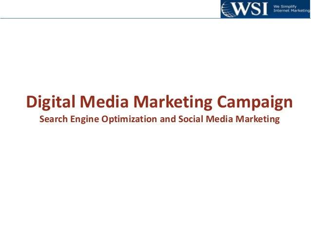 Digital Media Marketing Campaign Search Engine Optimization and Social Media Marketing