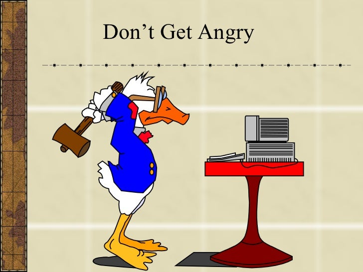 Don't Get Angry