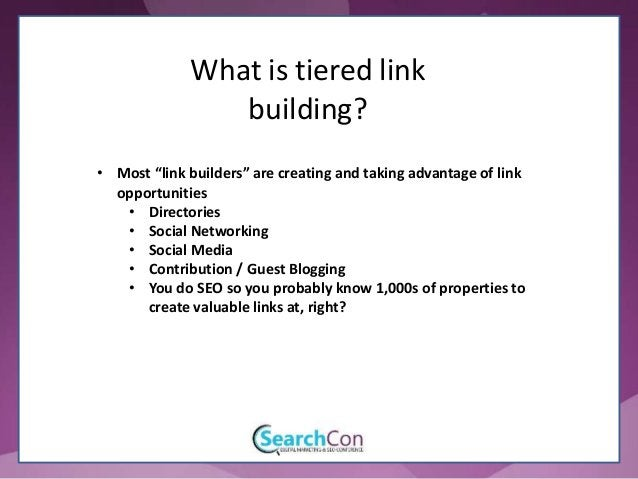 """• Most """"link builders"""" are creating and taking advantage of link opportunities • Directories • Social Networking • Social ..."""