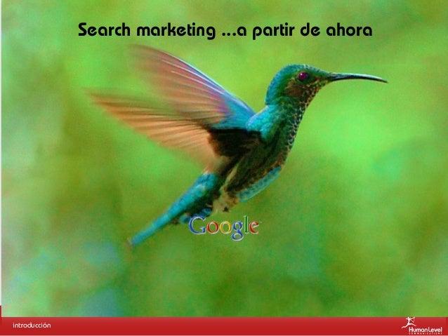 Search marketing ...a partir de ahora  introducción