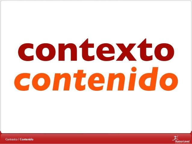 contexto contenido Contexto / Contenido