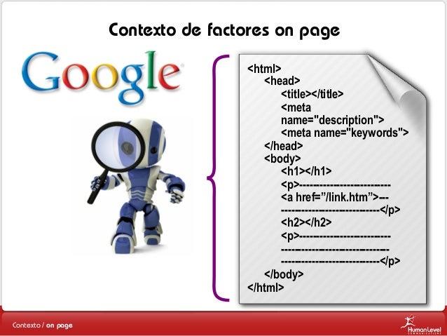 """Contexto de factores on page <html> <head> <title></title> <meta name=""""description""""> <meta name=""""keywords""""> </head> <body>..."""