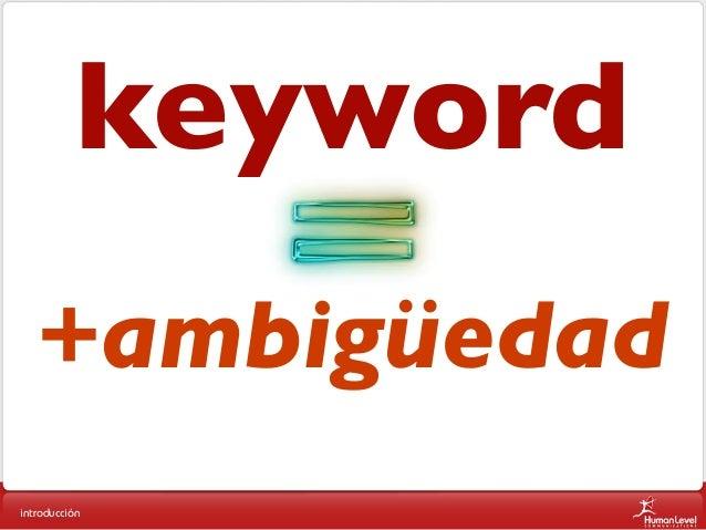 keyword +ambigüedad introducción