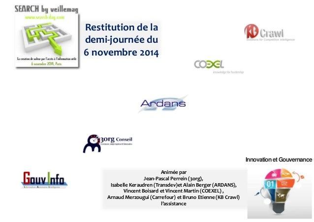 3org  Gouvernance, usages et gestion de l'information  1  1  Jean-Pascal Perrein  001201V2  Ce document et son contenu son...
