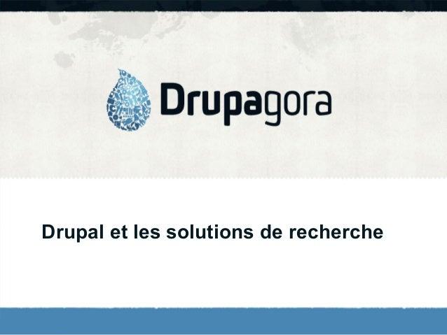 Drupal et les solutions de recherche