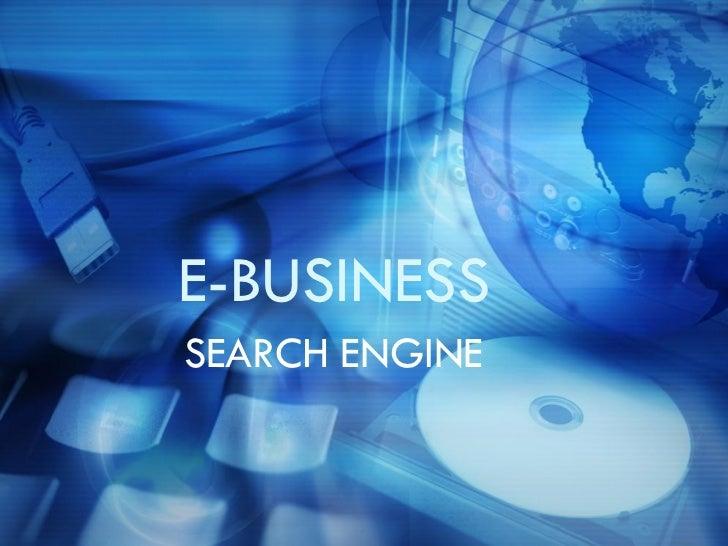 E-BUSINESS SEARCH ENGINE