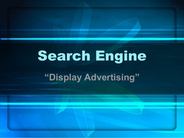 """Search Engine """"Display Advertising"""""""
