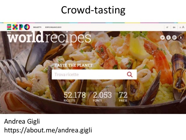 Search engine for world recipes expo 2015 search engine for world recipes expo 2015 crowd tasting andrea gigli httpsaboutandreagli forumfinder Gallery