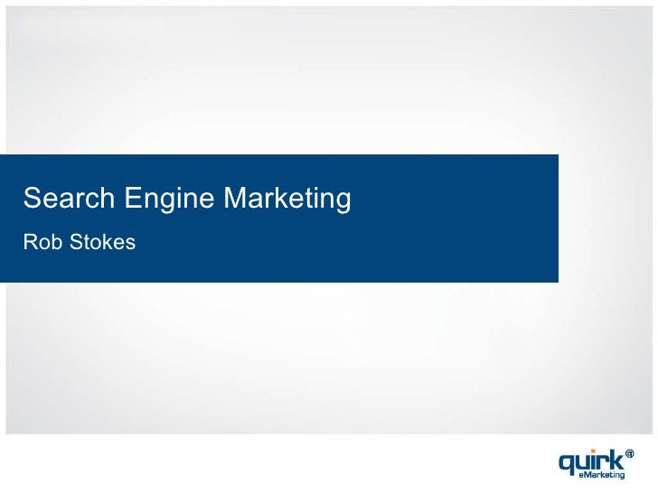 Search Engine Marketing Rob Stokes