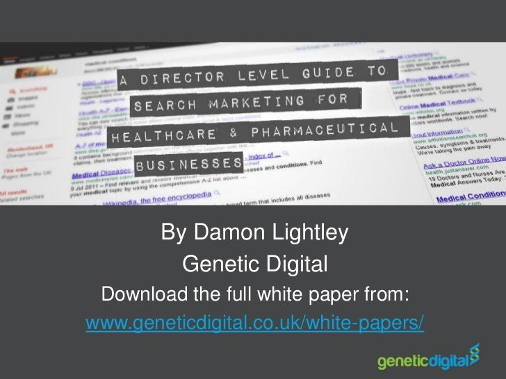 By Damon Lightley          Genetic Digital Download the full white paper from:www.geneticdigital.co.uk/white-papers/