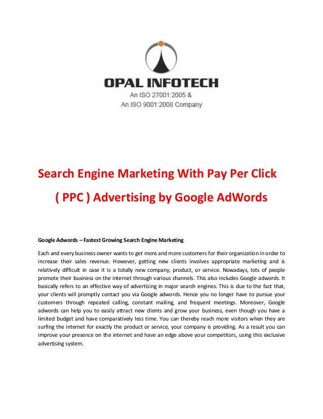 Search Engine Marketing With Pay Per Click ( PPC ) Advertising by Google AdWords Google Adwords – Fastest Growing Search E...