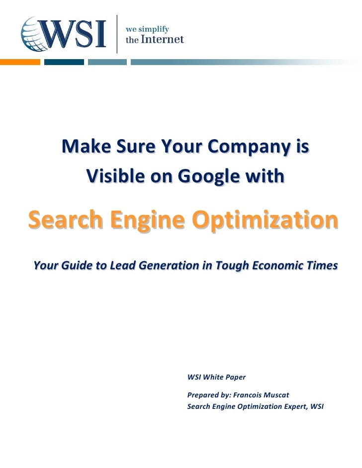 Make Sure Your Company is       Visible on Google with  Search Engine Optimization Your Guide to Lead Generation in Tough ...