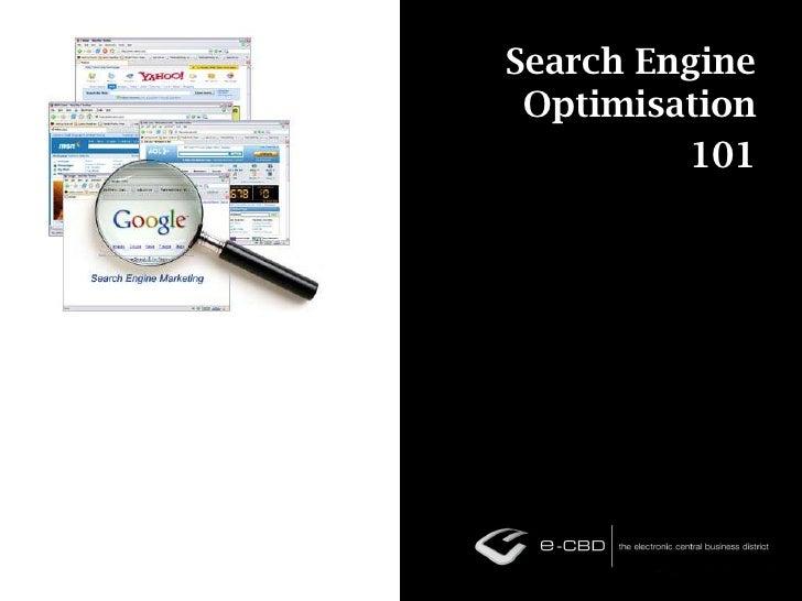 Search Engine Optimisation<br />101<br />