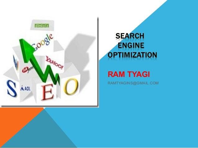 RAM TYAGIRAMTYAGINS@GMAIL.COM