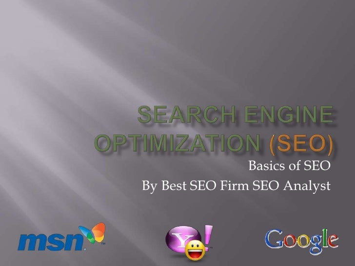 Basics of SEOBy Best SEO Firm SEO Analyst
