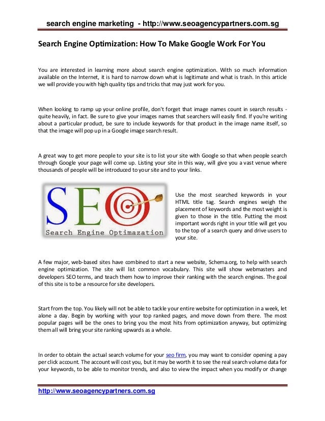 search engine marketing - http://www.seoagencypartners.com.sg  Search Engine Optimization: How To Make Google Work For You...
