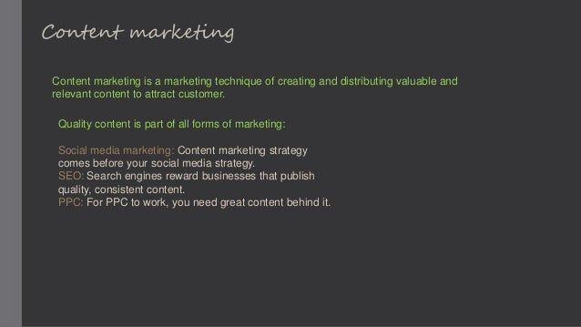 Content marketing Content marketing is a marketing technique of creating and distributing valuable and relevant content to...