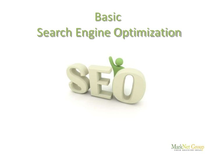 Basic Search Engine Optimization<br />
