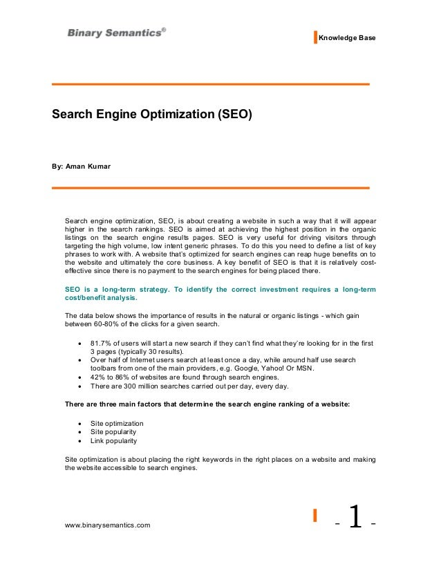 Knowledge BaseSearch Engine Optimization (SEO)By: Aman Kumar   Search engine optimization, SEO, is about creating a websit...