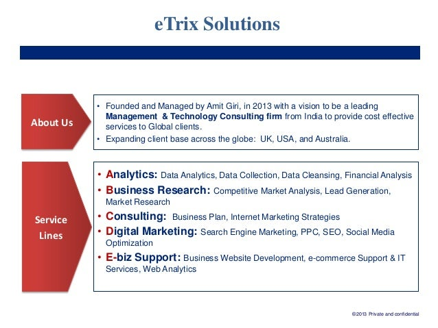 eTrix Solutions  About Us  • Founded and Managed by Amit Giri, in 2013 with a vision to be a leading Management & Technolo...