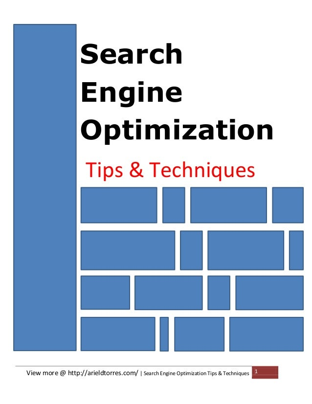Search Engine Optimization Tips & Techniques  View more @ http://arieldtorres.com/ | Search Engine Optimization Tips & Tec...