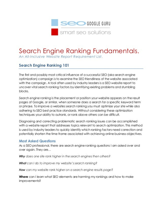 Search Engine Ranking Fundamentals. An All-Inclusive Website Report Requirement List. Search Engine Ranking 101 The first ...