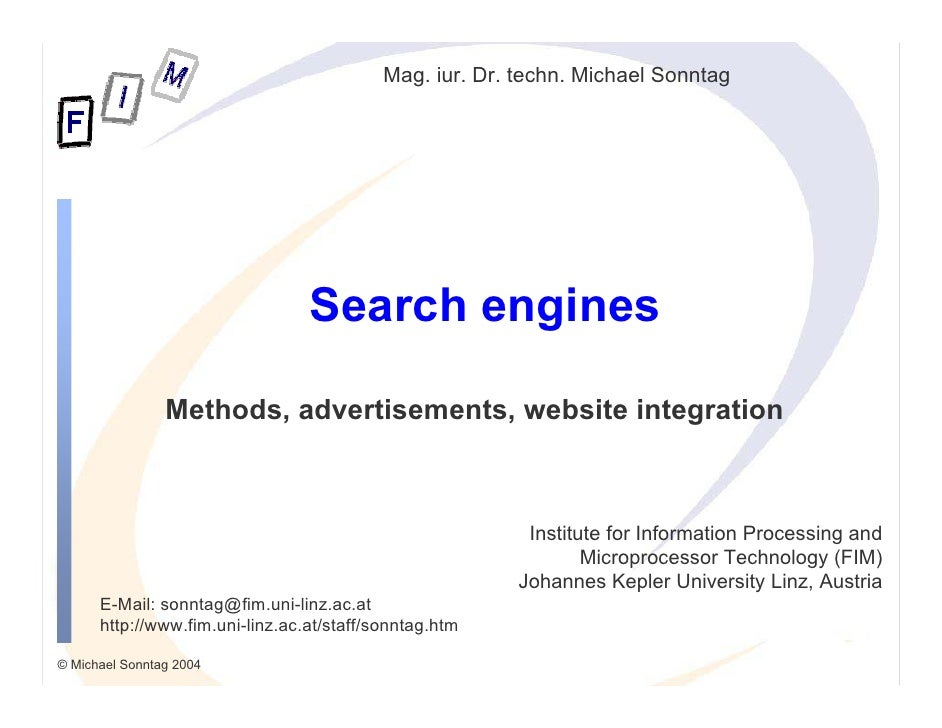 Mag. iur. Dr. techn. Michael Sonntag                                      Search engines                  Methods, adverti...