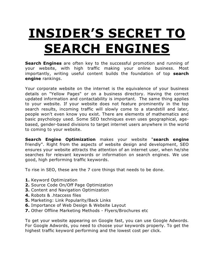 INSIDER'S SECRET TO   SEARCH ENGINESSearch Engines are often key to the successful promotion and running ofyour website, w...