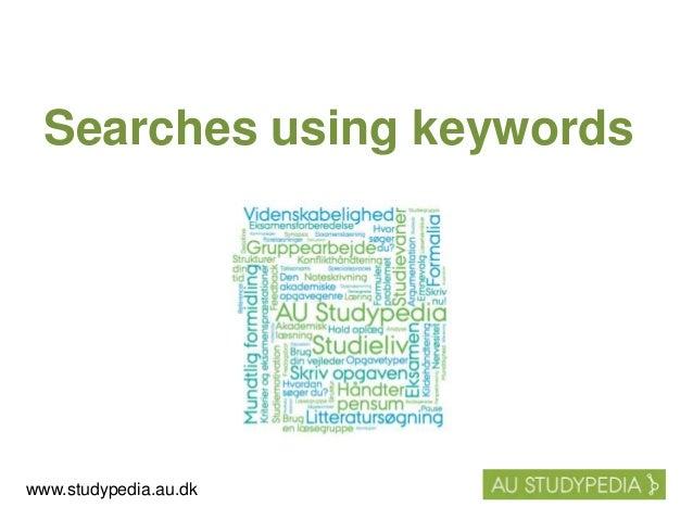 Searches using keywords www.studypedia.au.dk