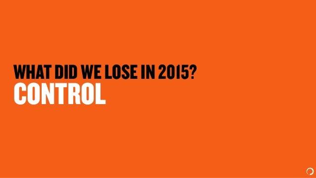 WHATDIDWELOSEIN2015? CONTROL