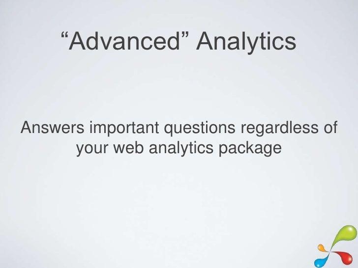 Advanced Google Analytics #SearchFest Slide 2