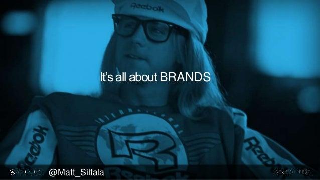 @Matt_Siltala It's all about BRANDS