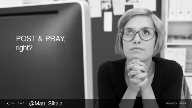 POST & PRAY, right? @Matt_Siltala