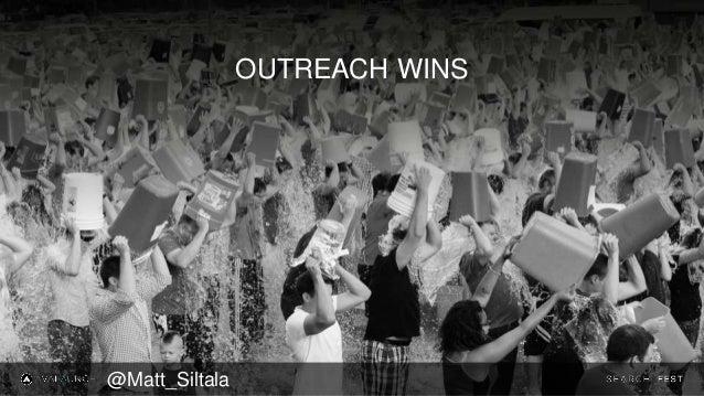 OUTREACH WINS @Matt_Siltala
