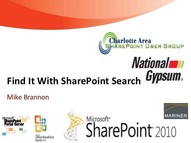 Find It With SharePoint SearchMike Brannon