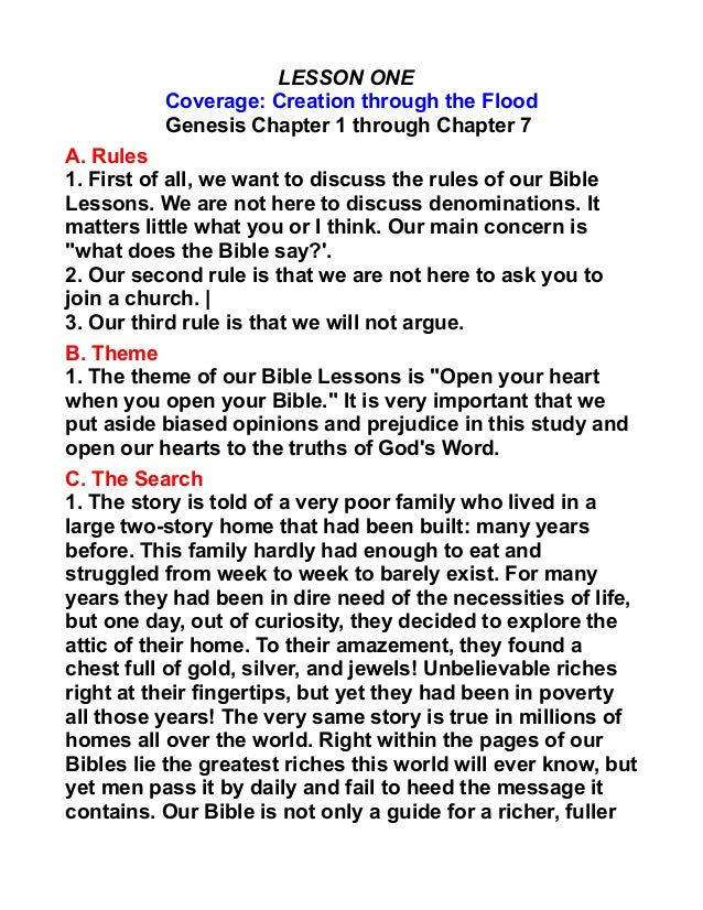 LESSON ONE Coverage: Creation through the Flood Genesis Chapter 1 through Chapter 7 A. Rules 1. First of all, we want to d...