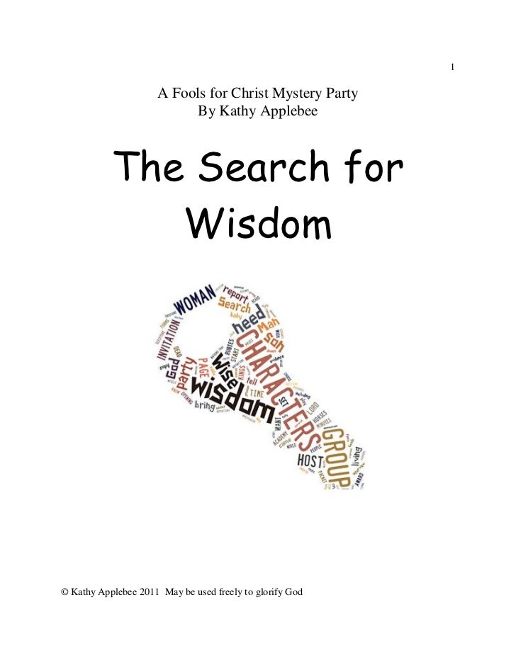 1                     A Fools for Christ Mystery Party                          By Kathy Applebee           The Search for...